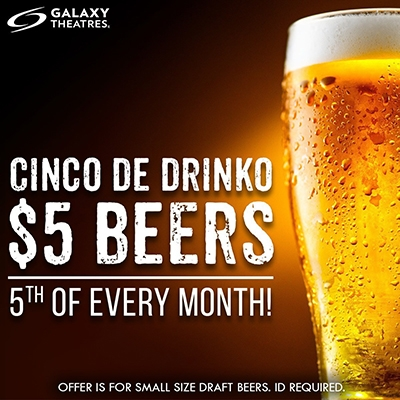 Galaxy Theatre $5 Beers