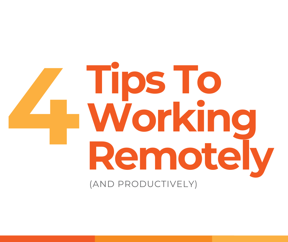 4 tips to working remotely